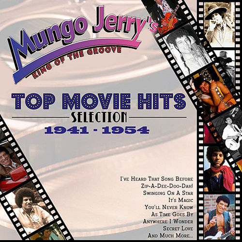 Mungo Jerry's Top Movie Hits Selection 1941-1954 de Various Artists