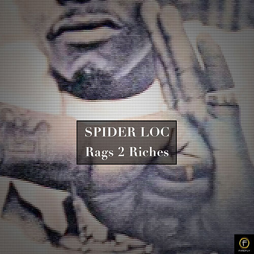 Spider Loc, Rags 2 Riches de Spider Loc