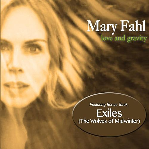 Love & Gravity von Mary Fahl