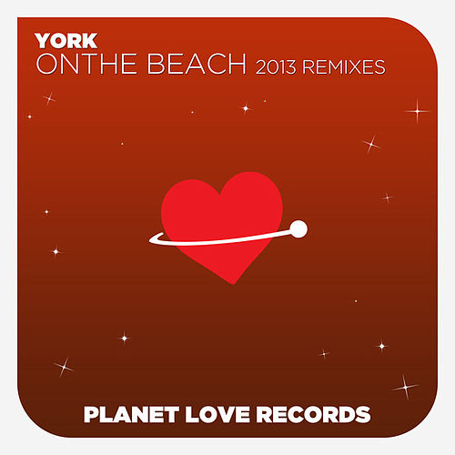On The Beach (2013 Remixes) von York