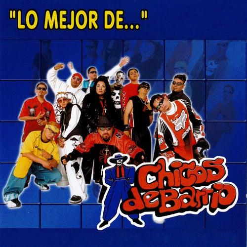 Lo mejor de ... de Chicos De Barrio
