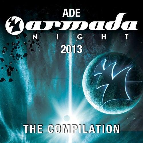 ADE Armada Night 2013 - The Compilation von Various Artists