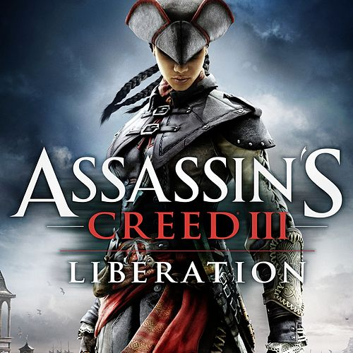 Assassin's Creed 3: Liberation (Original Game Soundtrack) by Winifred Phillips