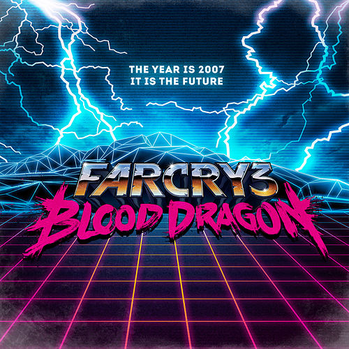 Far Cry 3: Blood Dragon (Original Game Soundtrack) by Power Glove