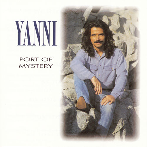 Port Of Mystery von Yanni