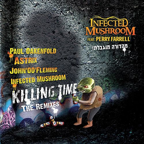 Killing Time - EP de Infected Mushroom