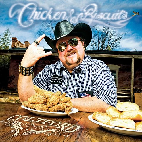 Chicken & Biscuits by Colt Ford