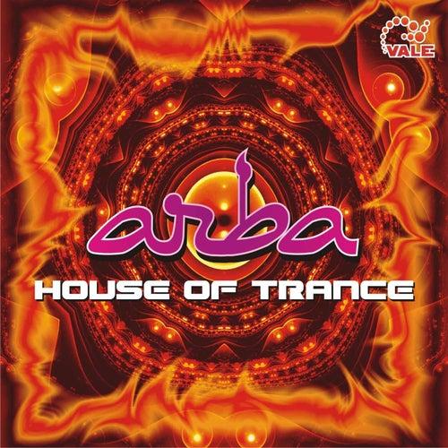 Arba House of Trance de DJ John