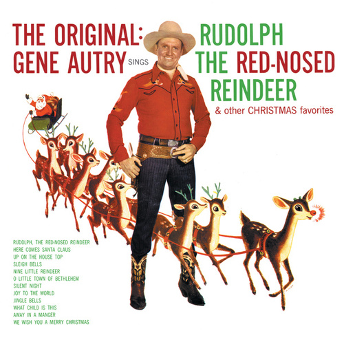 The Original: Gene Autry Sings Rudolph The Red-Nosed Reindeer & Other Christmas Favorites by Gene Autry