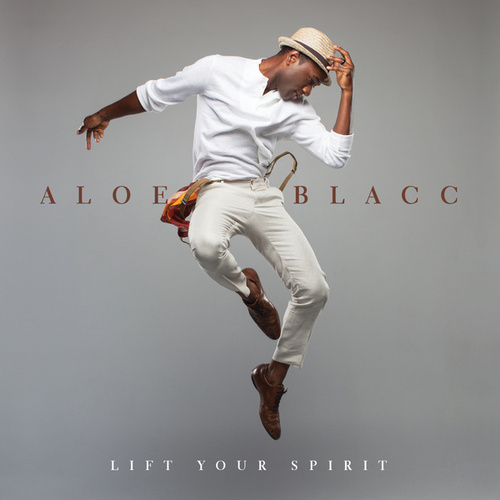 Lift Your Spirit de Aloe Blacc