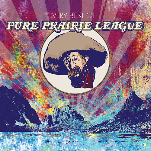 The Very Best of Pure Prairie League by Pure Prairie League