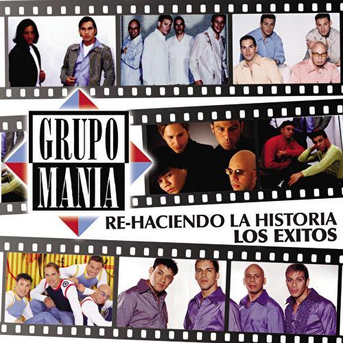 Re-Haciendo La Historia-Los Exitos! de Grupo Mania