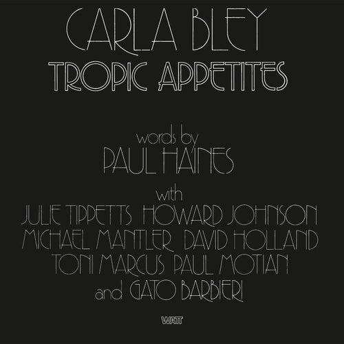 Tropic Appetites de Carla Bley