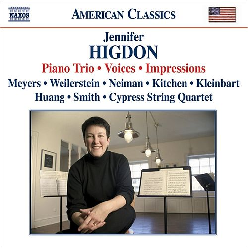 HIGDON: Piano Trio / Voices / Impressions by Various Artists