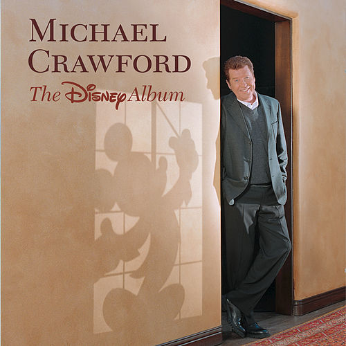 Michael Crawford The Disney Album de Michael Crawford
