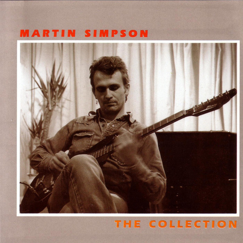 The Collection by Martin Simpson