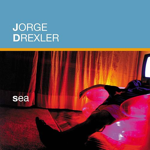 Sea de Jorge Drexler