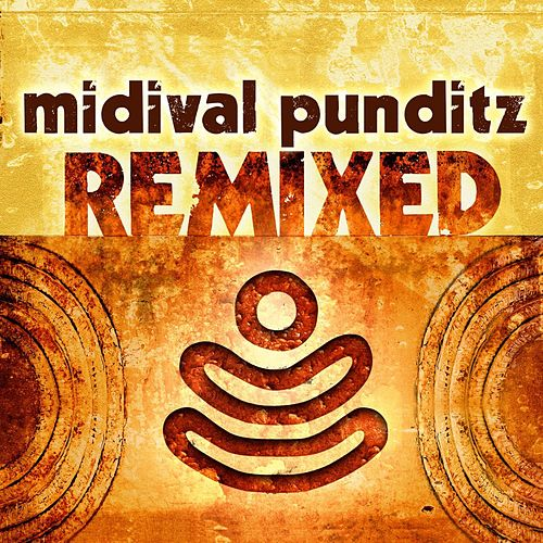 Midival Punditz Remixes by MIDIval PunditZ