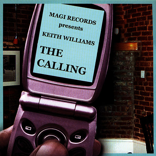 The Calling de Keith Williams