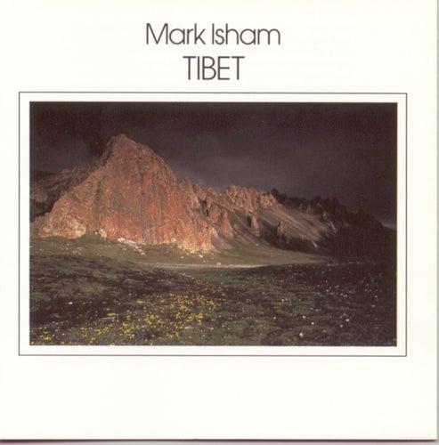 Tibet by Mark Isham