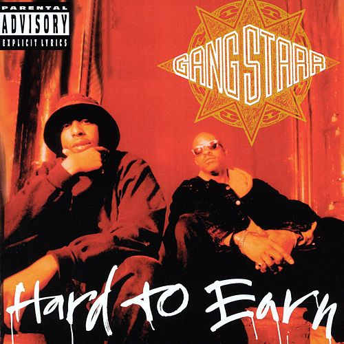 Hard To Earn de Gang Starr