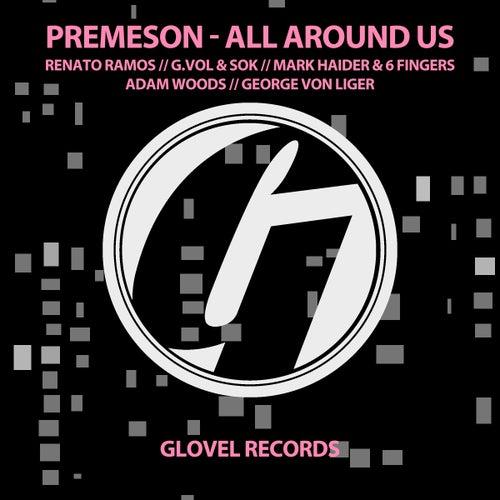 All Around Us von Premeson