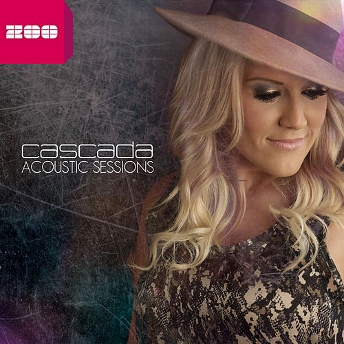 Acoustic Sessions by Cascada