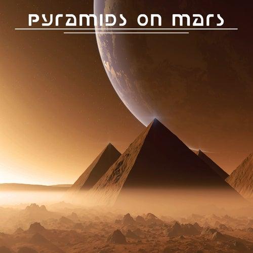 Pyramids on Mars by Pyramids on Mars