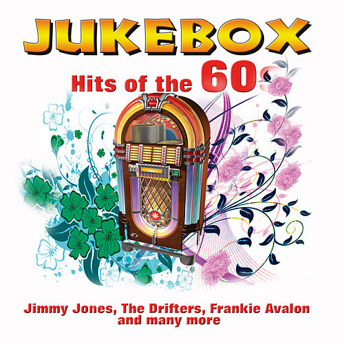 Jukebox Hits of the 60s by Various Artists