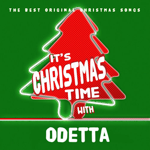It's Christmas Time with Odetta de Odetta