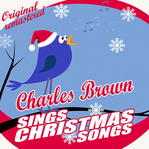 Charles Brown Sings Christmas Songs von Charles Brown