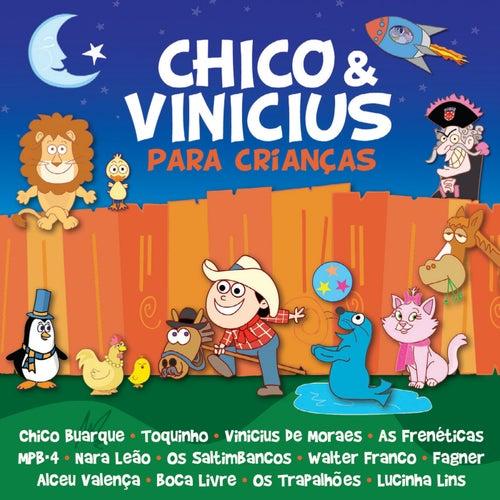 Chico E Vinícius Para Crianças de Various Artists