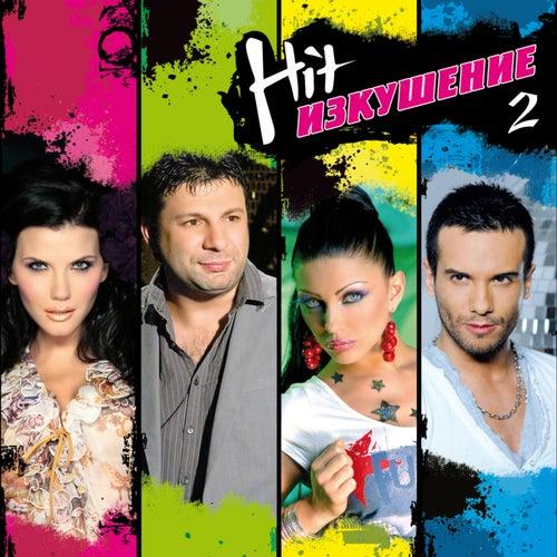 Hit Izkushenie, Vol. 2 by Various Artists
