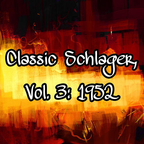 Classic Schlager, Vol. 3: 1952 de Various Artists
