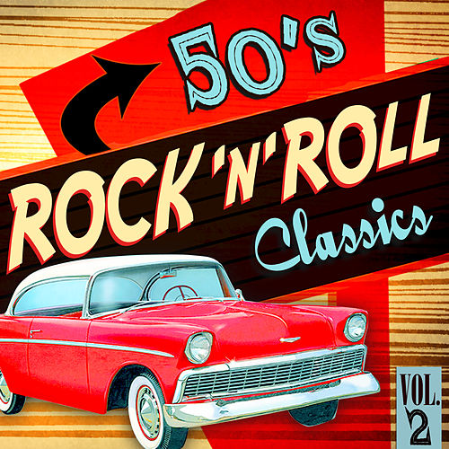 50's Rock 'N' Roll Classics Vol.2 de Various Artists