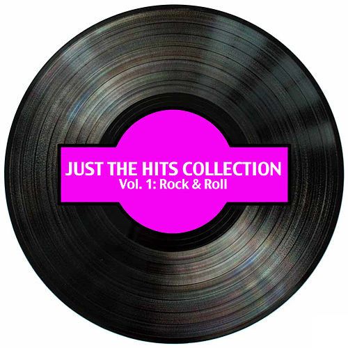 Just the Hits Collection, Vol. 1: Rock & Roll de Various Artists
