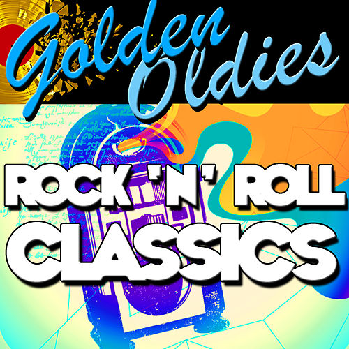 Golden Oldies: Rock 'N' Roll Classics de Various Artists