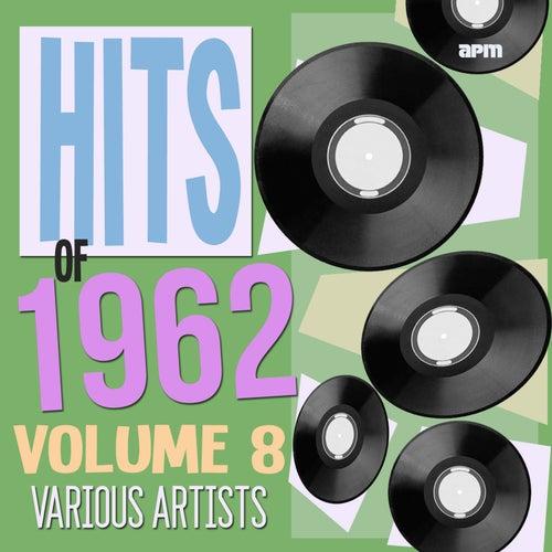 Hits of 1962 Volume 8 de Various Artists