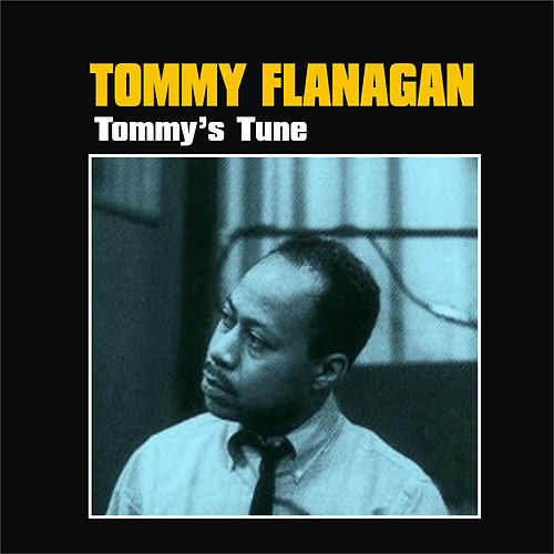 Tommy's Tune by Tommy Flanagan