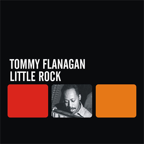 Little Rock by Tommy Flanagan
