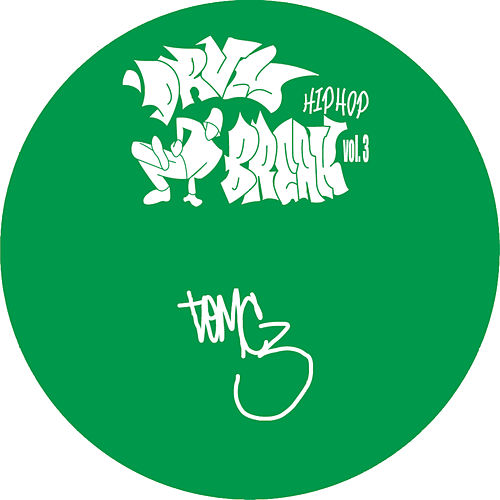 KutMasta Kurt presents Drum-Break Hip-Hop Vol. 3 by Tom C3