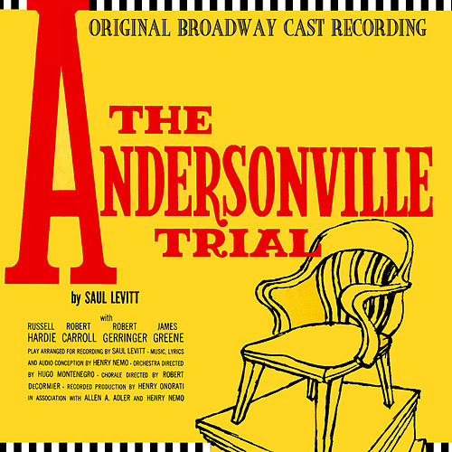 The Andersonville Trial (Original Broadway Cast Recording) by Hugo Montenegro
