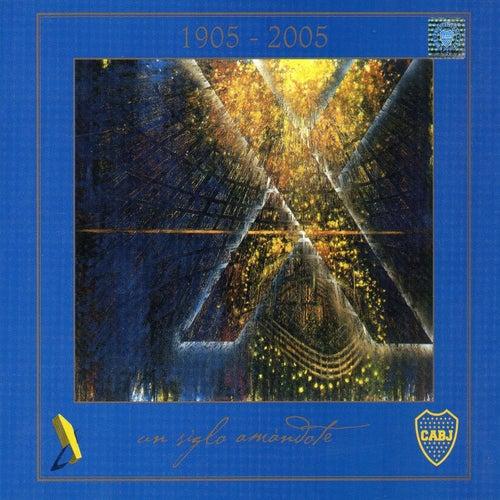 Xentenario Boca Juniors - Un Siglo Amándote de Various Artists