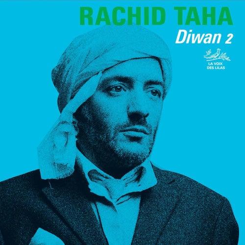 Diwan 2 de Rachid Taha