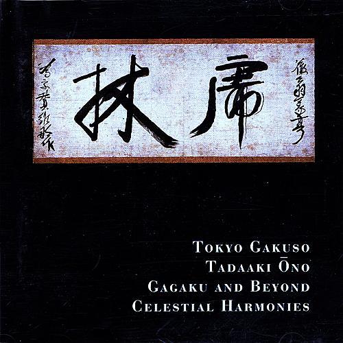 Gagaku & Beyond von Tokyo Gakuso/Tadaaki Ohno