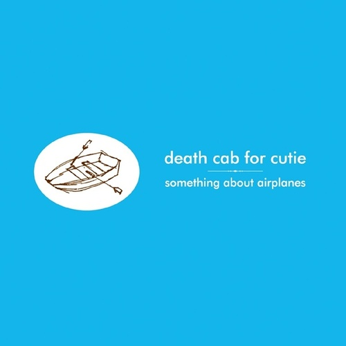 Something About Airplanes de Death Cab For Cutie