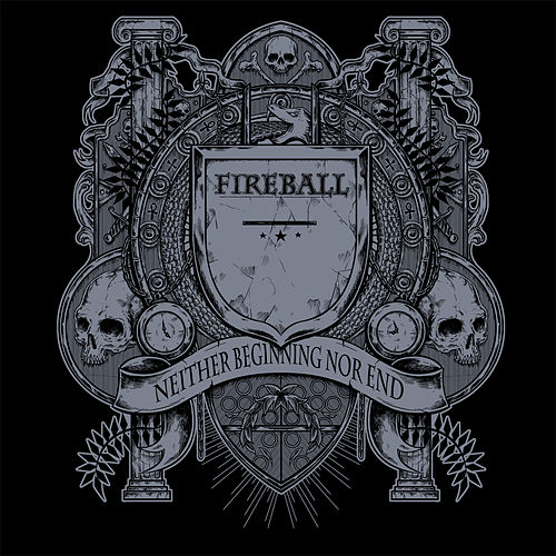 Neither Beginning Nor End de Fire Ball