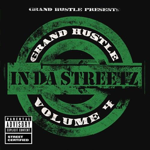Grand Hustle Presents In Da Streetz Volume 4 (Explicit Version) von Various Artists
