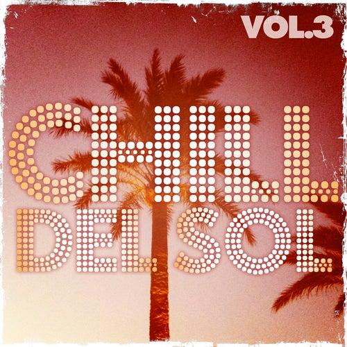 Chill Del Sol, Vol. 3 von Various Artists