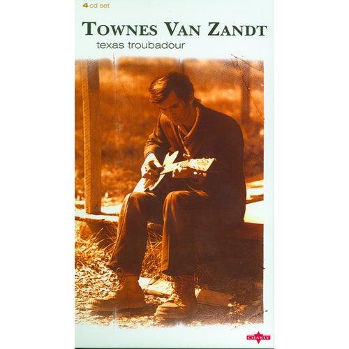 Texas Troubadour, Vol.4 by Townes Van Zandt